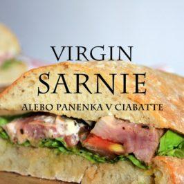 virgin sarnie, panenka v ciabatte