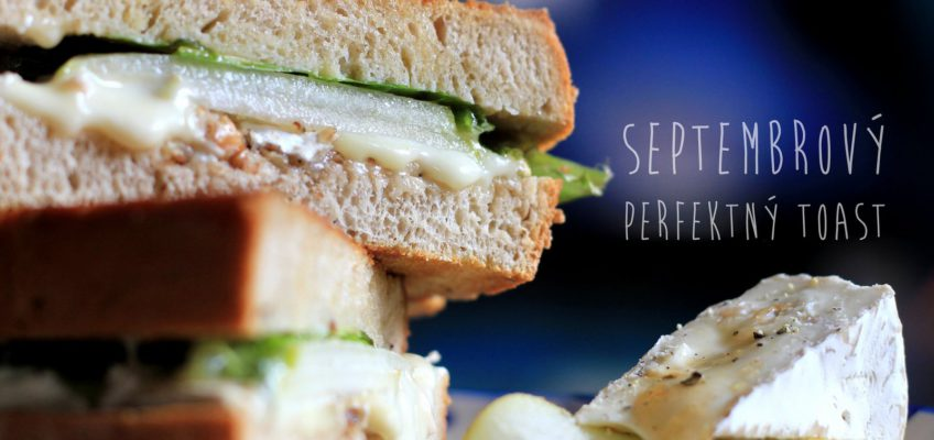 septembrovy perfektny toast, hruska, syr, orechy a med