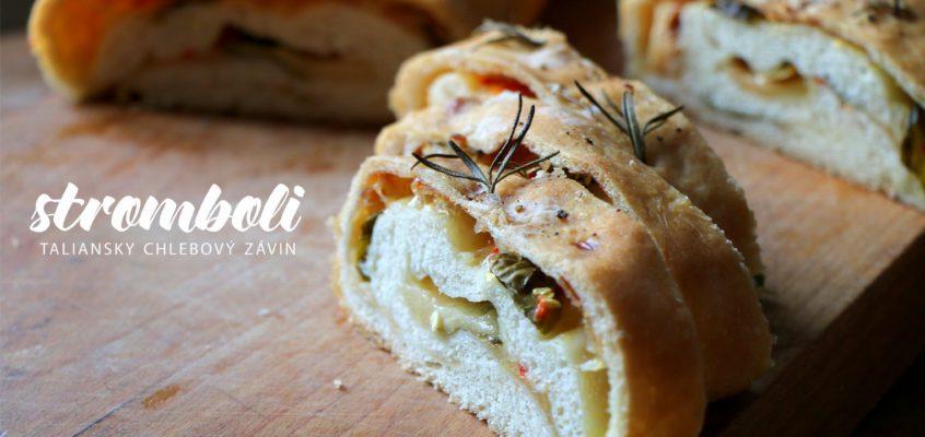 Stromboli, taliansky chlebový závin